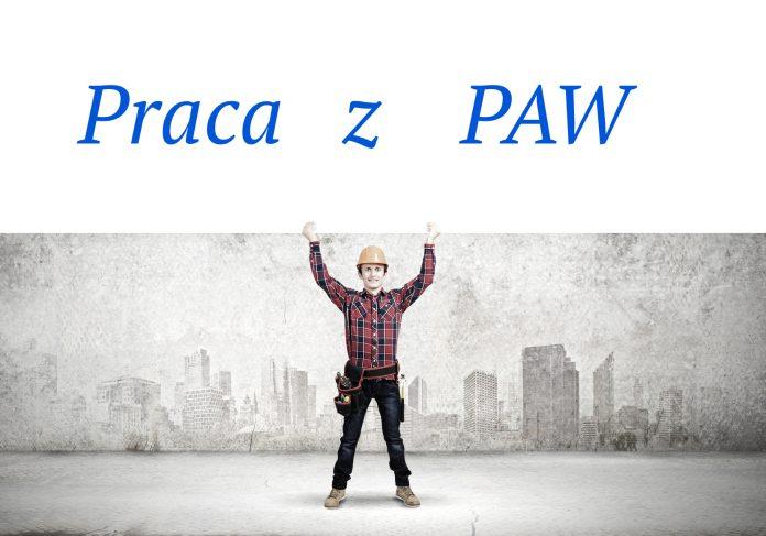 Praca z PAW